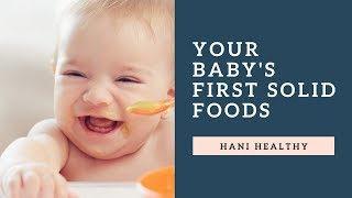 Your baby's first solid foods