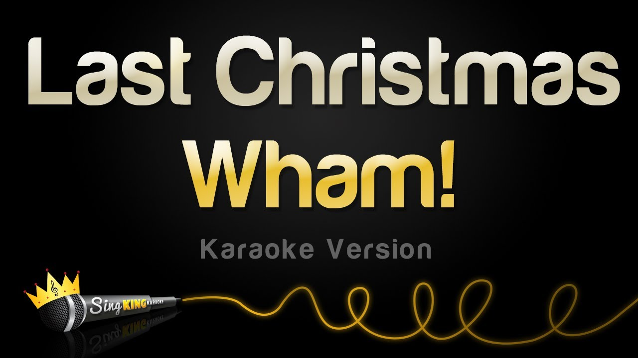 Single At Christmas.Wham Last Christmas Single Edit Karaoke Version