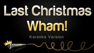 Wham Last Christmas Single Edit Karaoke Version