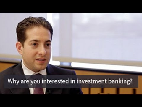 Mock Interview Question: Why Investment Banking?