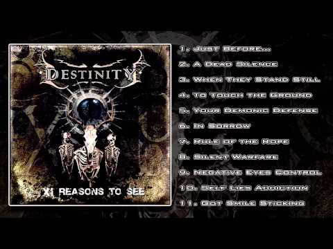 Destinity - XI Reasons To See (FULL ALBUM HD)