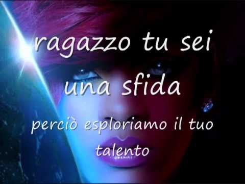 Rihanna ft. Drake - What_s my name----(testo italiano)---italian lyric