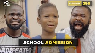 School Admission - Part 2 (Mark Angel Comedy) (Episode 298)
