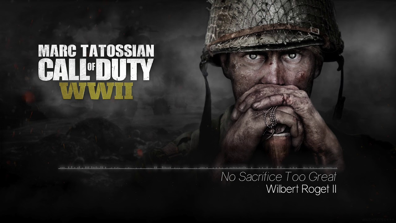 Call of Duty WWII Soundtrack  No Sacrifice Too Great - YouTube 99aaa4f92