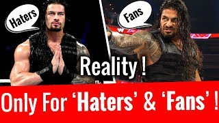 Only For Roman Reigns 'Haters' & 'Fans' !