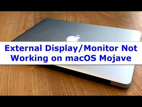 macOS Mojave External Display/Monitor Not Working (Fixed)