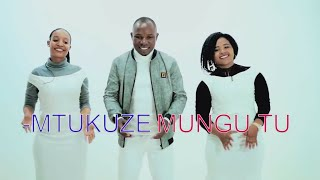 MTUKUZE MUNGU TU FULL HD {OFFICIAL VIDEO} BY SIFAELI MWABUKA SMS SKIZA 7750852 TO 811