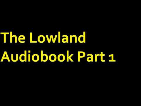 The Lowland Audiobook Part 1