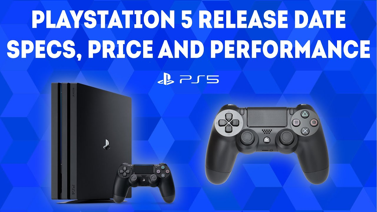 Playstation 5 Release Date Specifications Price And