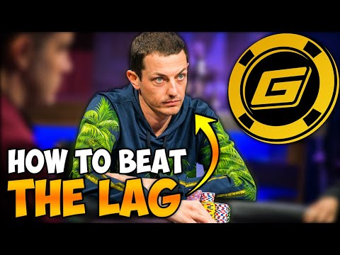 Loose Aggressive Opponent (LAG) Poker Strategy