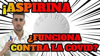 COVID 19 | ASPIRINA | Análisis y Evidencia