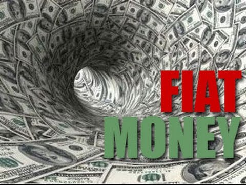 What is Fiat Money?