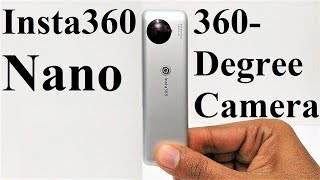 Insta360 Nano, 360-Degree Camera - Unboxing and First Impressions