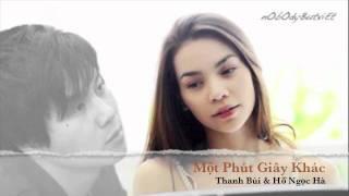 [Audio] Hồ Ngọc Hà & Thanh Bùi - Một Phút Giây Khác (Vpop)