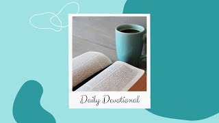 Oct 8th Daily Devotional