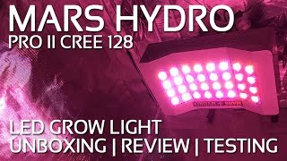 Mars Hydro Pre II Cree 128 Review, Unboxing, testovanie
