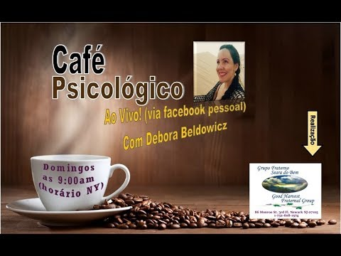 Café Psicológico (Debora Beldowicz) Nossas Escolhas