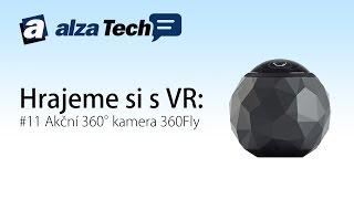 Hrajeme si s VR #12: Virtuální realita - Kamera 360Fly! - AlzaTech #279