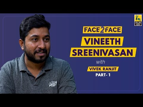 Vineeth Sreenivasan Interview With Vivek Ranjit | Face 2 Face | Manoharam