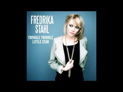 Fredrika StahlTwinkle,twinkle little star