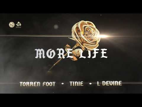 Download Torren Foot feat. Tinie & L Devine – More Life (Official Audio)