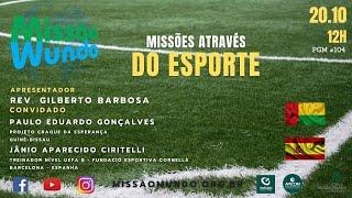 Missao Mundo #104 - 43_201020 Missoes no esporte