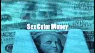 SEX COLOR MONEY XRATED Trailer
