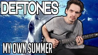 Deftones   My Own Summer (Shove It)   GUITAR COVER (2020) + Screen Tabs
