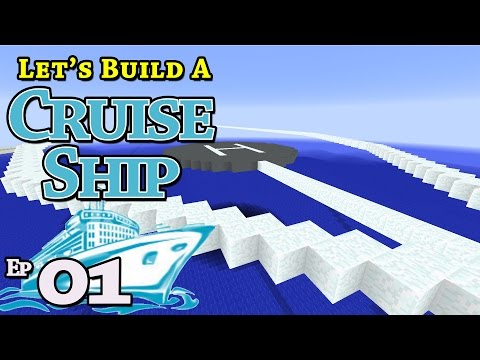 How To Build A Cruise Ship :: Minecraft :: E1 :: Z One N Only