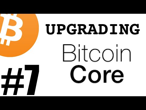 7. Upgrading Bitcoin Core
