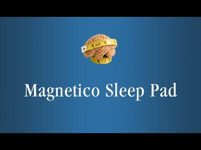 Magnetico Sleep Pad