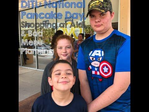 DITL: National Pancake Day, Shopping at Aldi, & Bad Menu Planning