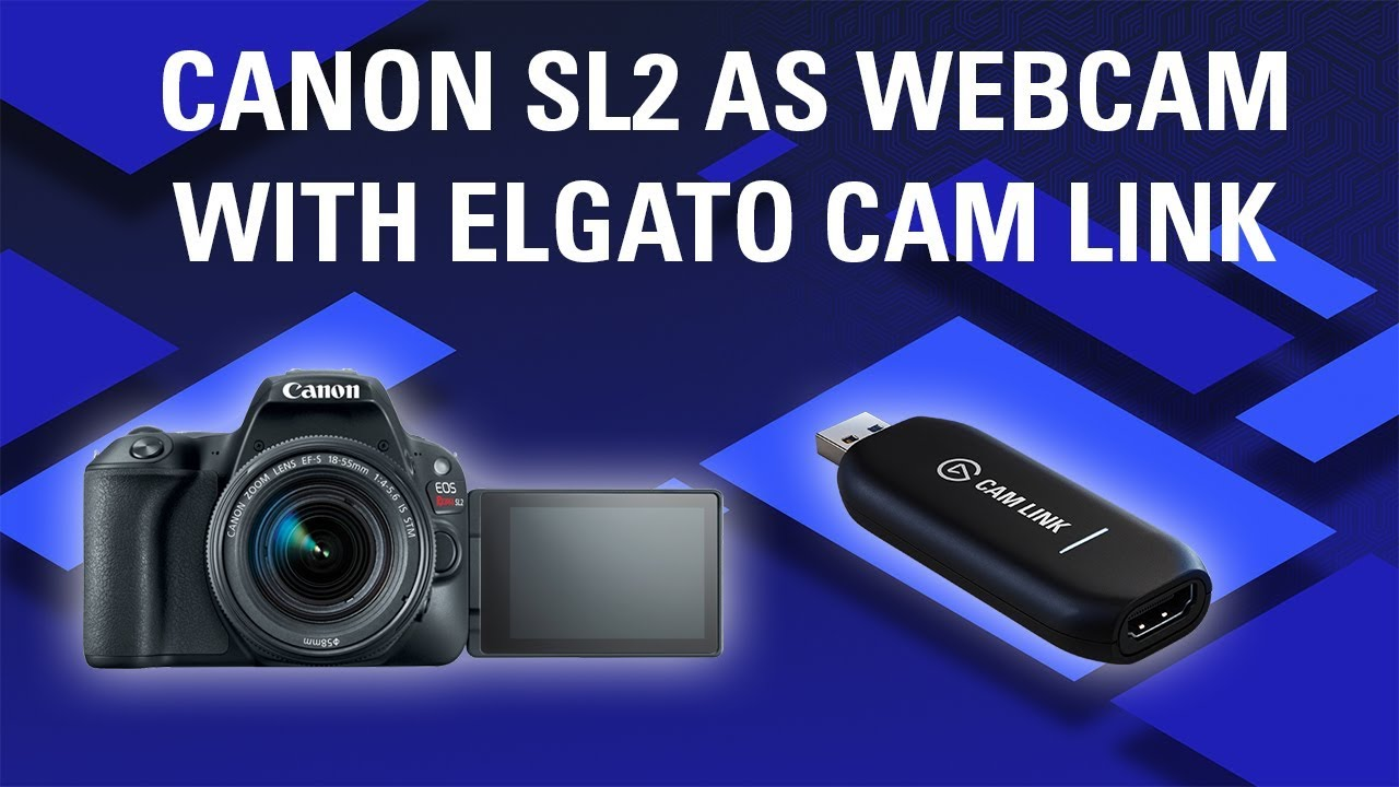 Use DSLR as Webcam: Canon SL2 (200D) Quality Sample with Elgato Cam Link
