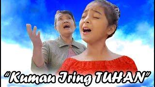 "Download "" Kumau Iring TUHAN "" Cover by Serensia & Mama"