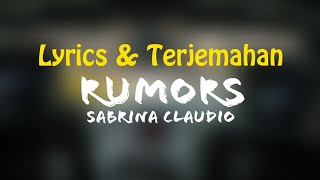 Sabrina Claudio - Rumors (Lyrics + Terjemahan Indonesia) Ft. ZAYN