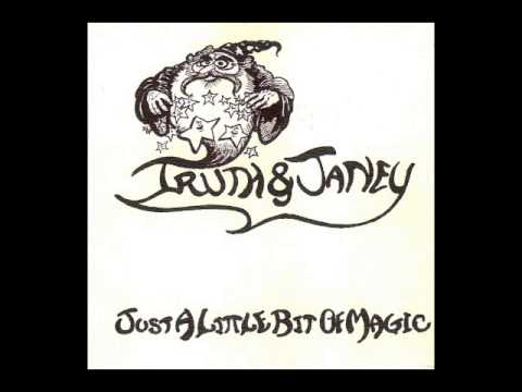 Truth and Janey - Just a Little Bit of Magic (1977) Full Album