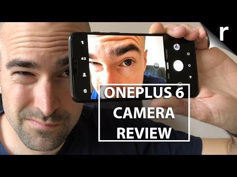 OnePlus 6 Camera Review | Best video results ever!