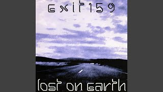 Watch Exit 159 Lost On Earth video