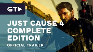 Just Cause 4: Complete Edition Official Trailer