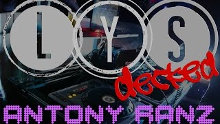 LYS: Decked Sessions | Legendary House Mix with Antony Ranz