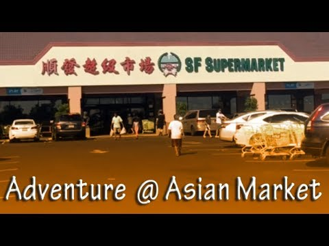 Adventure at the Asian market
