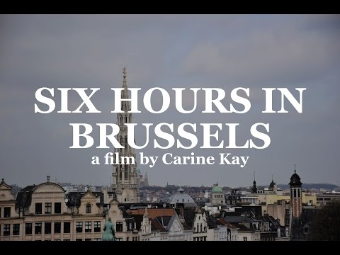 Six Hours In Brussels
