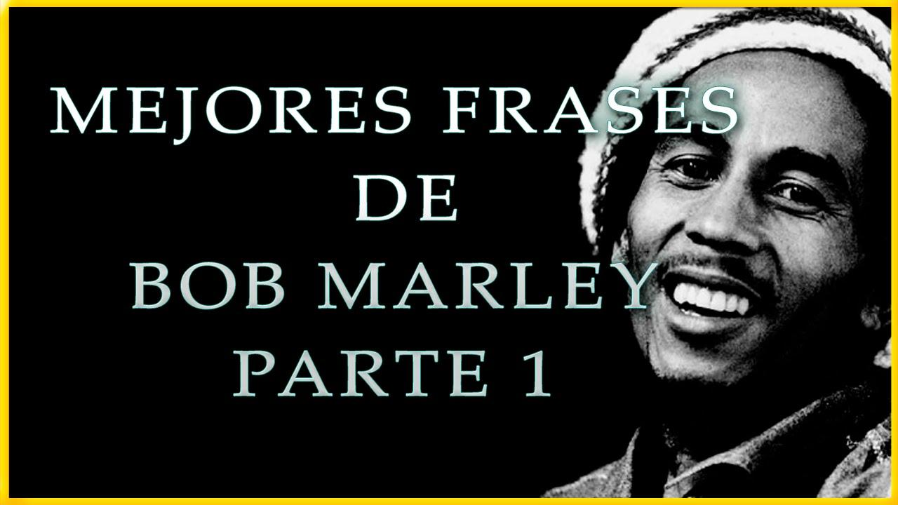 Fraces De Bob Marley: 10 De Sus Mejores Citas Célebres