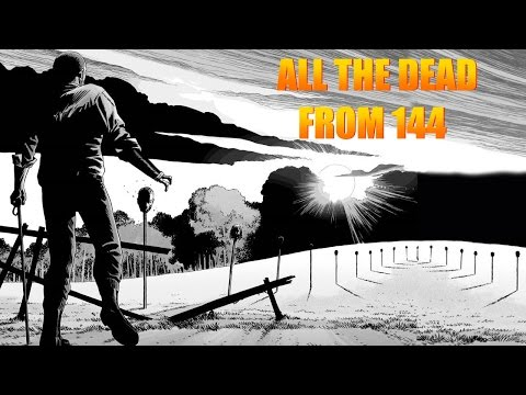 "ALL WHO DIE - TWD ""PIKE DEATHS"" Issue 144 The Walking Dead Comic"