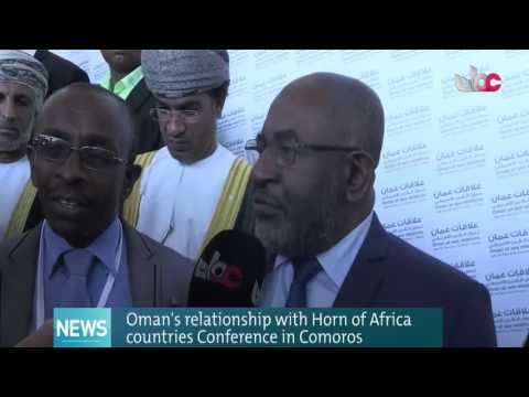 Oman`s relationship with Horn of Africa Countries Conference in Comoros