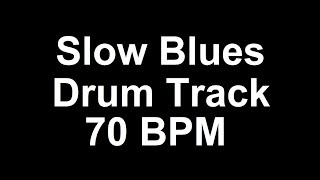 Drum Beat 70 BPM Slow Blues Bass Guitar Backing Track 116