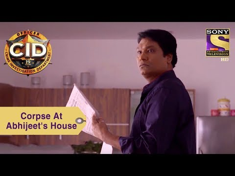 Your Favorite Character   Corpse At Abhijeet's House   CID