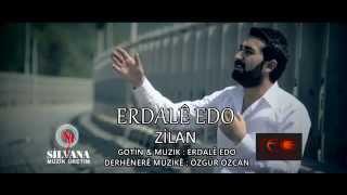 ERDALE EDO  ZİLAN