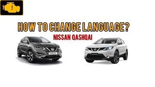 How to change language on Nissan Qashqai 2019 , Choosing a language , Nissan Qashqai