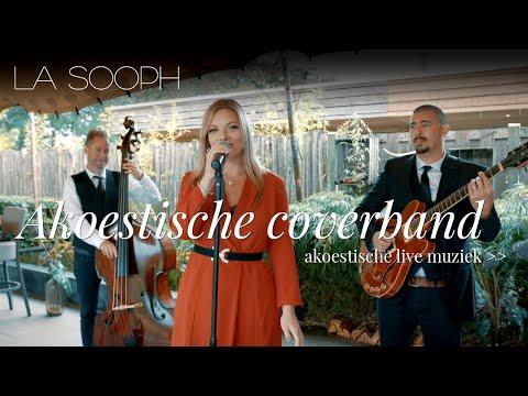 Akoestische coverband La Sooph, live muziek bruiloft, feest, achtergrond. Zoek je een coverband?